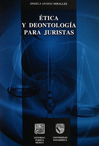 9786079001025: etica y deontologia para juristas