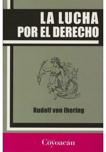 9786079014360: LA LUCHA POR EL DERECHO