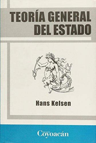 Teoría general del Estado|Volume 3 of Derecho: Kelsen, Hans