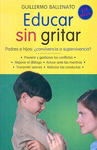 9786079043698: Educar sin gritar