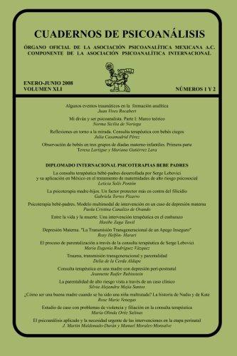 Cuadernos de Psicoanalisis, Enero-Junio 2008, Volumen XLI,: Teresa Lartigue Becerra,