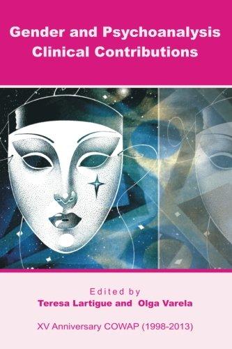Gender and Psychoanalysis. Clinical Contributions (Paperback): Teresa Lartigue, Olga