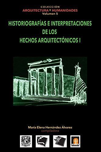 Volumen 5 Historiografias e interpretaciones de los: Hern?ndez Alvarez, Mar?a