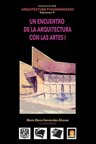 Volumen 9 Un encuentro de la arquitectura: María Elena Hernández