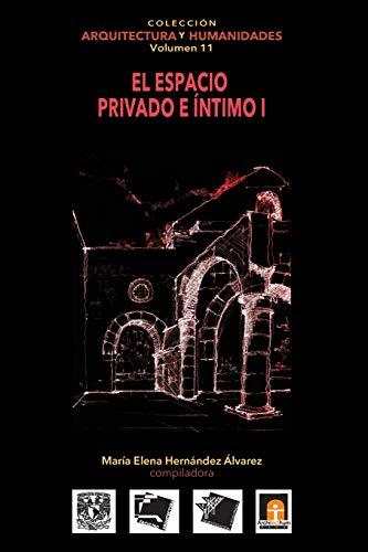 Volumen 11 El espacio privado e íntimo: Hernández Alvarez, María