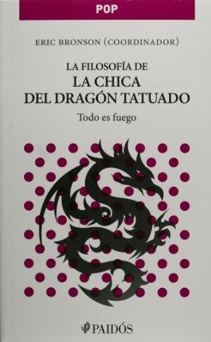 9786079202224: La Filosofia De La Chica Del Dragon Tatuado