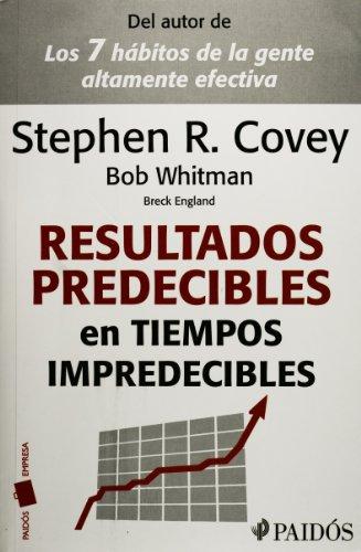 9786079202323: Resultados predecibles en tiempos impredecibles. (Spanish Edition)