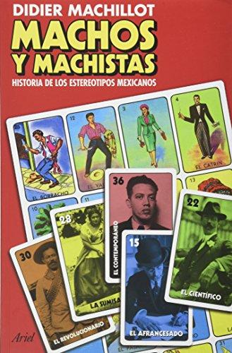 Machos y machistas. Historia de los estereotipos: Machillot, Didier