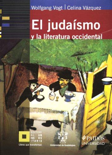 El judaismo y la literatura occidental (Spanish Edition): Celina Vazquez