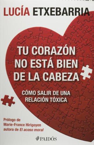 9786079202828: Tu Corazon no esta bien de la cabeza (Spanish Edition)