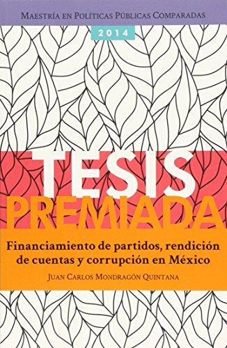 FINANCIAMIENTOS DE PARTIDOS RENDICION DE CUENTAS Y: Quintana, Juan Carlos