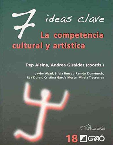 7 IDEAS CLAVE. LA COMPETENCIA CULTURAL Y: ALSINA,PEP