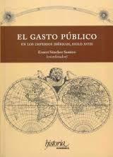 9786079294915: El gasto público en los imperios Ibéricos, S. XVIII