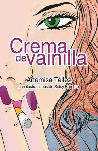 9786079324025: Crema de vainilla (Spanish Edition)