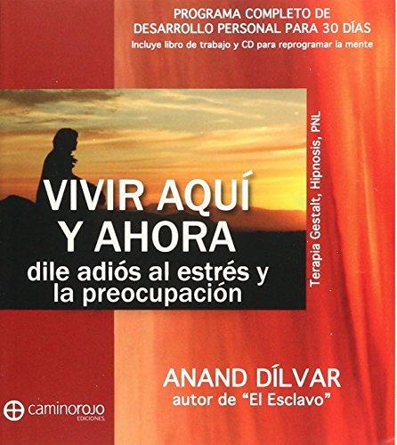 9786079325169: VIVIR AQUI Y AHORA (INCLUYE CD)