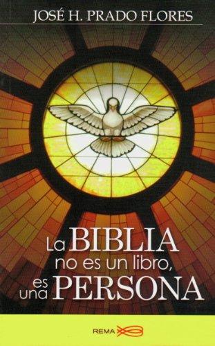 La Biblia no es un libro, es: Jose H Prado