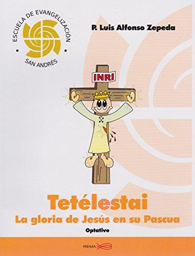 9786079328238: Manual Tetelestai La gloria de Jesus en su Pascua