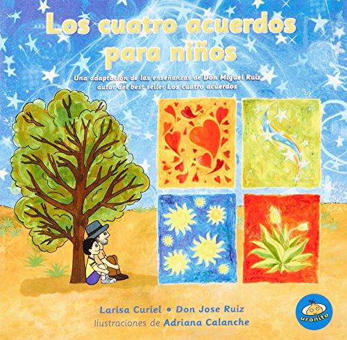 9786079344092: Cuatro acuerdos para ninos, Los (Spanish Edition)