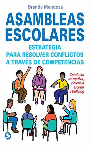 9786079346485: Asambleas Escolares