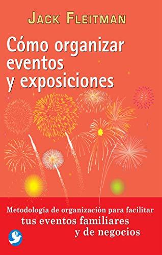 9786079346508: Cómo organizar eventos y exposiciones