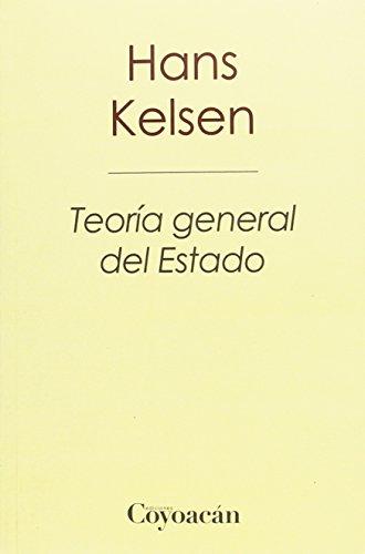 Teoría general del estado (5ª Ed.): Hans Kelsen