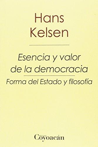 9786079352448: Esencia y valor de la democracia