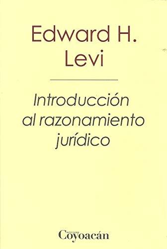 9786079352684: INTRODUCCIÓN AL RAZONAMIENTO JURÍDICO