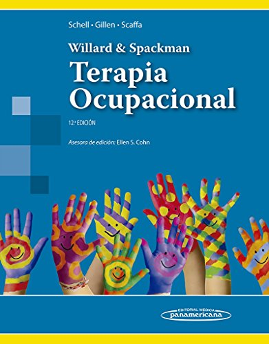 9786079356866: WILLARD-SPACKMAN:Ter. Ocupacional 12a.Ed (Spanish Edition)