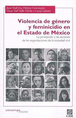 Violencia de género y feminicidio en el: Jana Vasil eva,