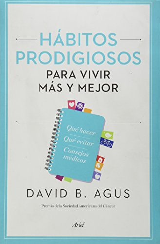 9786079377724: Habitos prodigiosos para vivir mas y mejor (Spanish Edition)