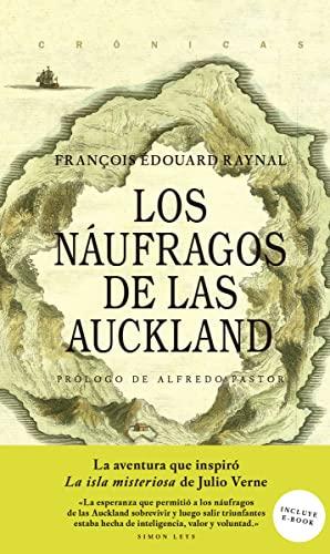 9786079409715: Los Náufragos de las Auckland (CRONICAS)