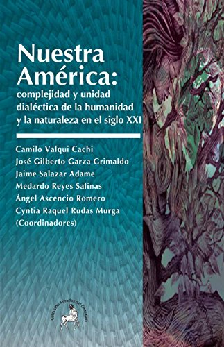 Nuestra América: Complejidad y unidad dialéctica de: Valqui Cachi, Camilo,