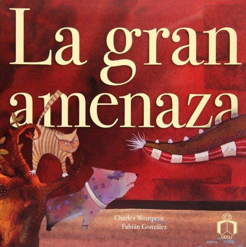 9786079501105: La Gran Amenaza/ Tha Great threat