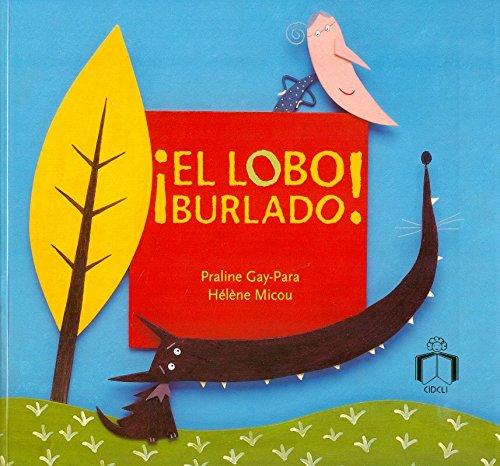 9786079501198: El lobo burlado (Brincacharcos / Highwaters) (Spanish Edition)