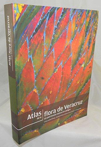 Atlas de la flora de Veracruz. Un: Arturo, Gómez Pompa