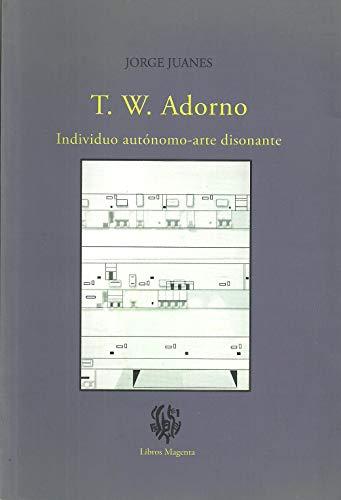 9786079515034: T. W. Adorno. Individuo autónom