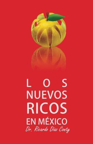 9786079515188: Los nuevos ricos en México (Spanish Edition)
