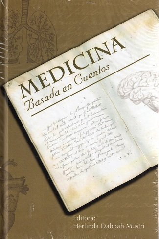 9786079519537: Medicina Basada En Cuentos. Relatos Anecdotas Y Ensayos (2 Vols.) (Vols. 1 & 2)