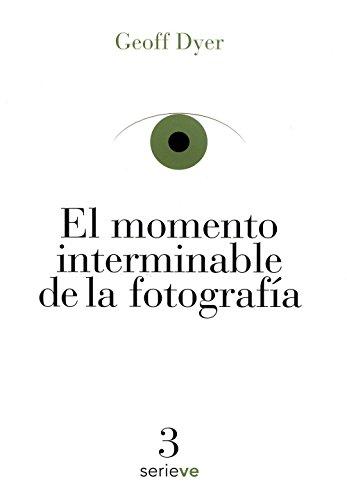 9786079528621: Momento interminable de la fotografía, El