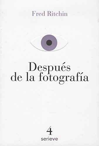 9786079528638: DESPUES DE LA FOTOGRAFIA
