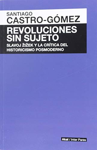 9786079564148: REVOLUCIONES SIN SUJETO