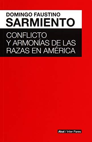9786079564162: CONFLICTO Y ARMONIAS DE LAS RAZAS DE AMERICA