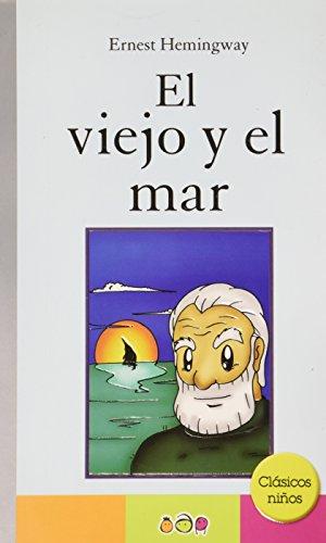 9786079568344: El viejo y el mar / The Old Man and the Sea