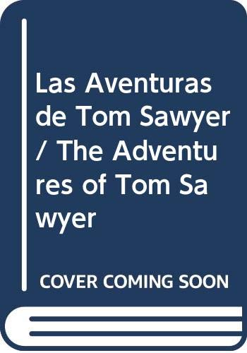 9786079573539: Las Aventuras de Tom Sawyer / The Adventures of Tom Sawyer