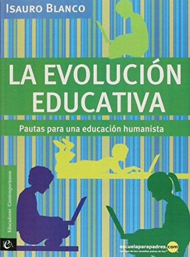 9786079581527: La evoluci oacute n educativa Pautas para