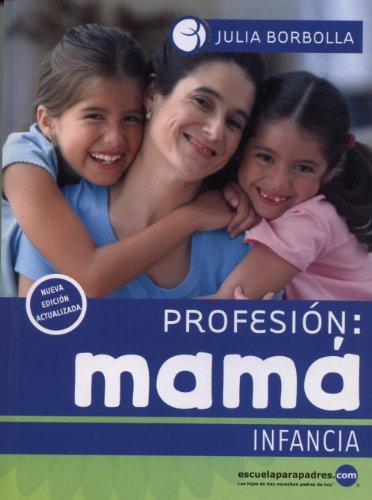 9786079581534: Profesión Mamá (Infancia) (Spanish Edition)