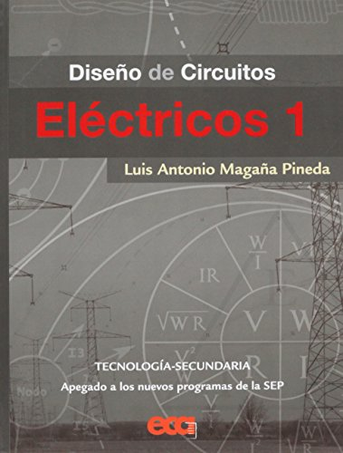 9786079582401: Diseno De Circuitos Electricos 1. Secundari