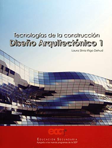 9786079596439: TECNOLOGIA DE LA CONSTRUCCION DISEÑO ARQUITECTONICO 1