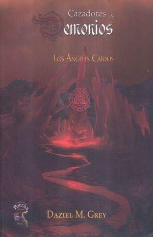 9786079658977: ANGELES CAIDOS, LOS / CAZADORES DE DEMONIOS