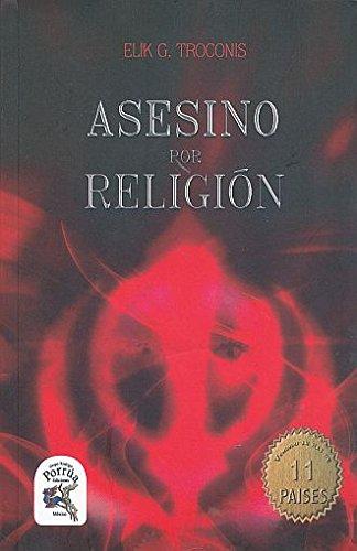 9786079658984: ASESINO POR RELIGION
